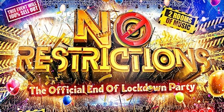 NO RESTRICTIONS - Carnival Party tickets