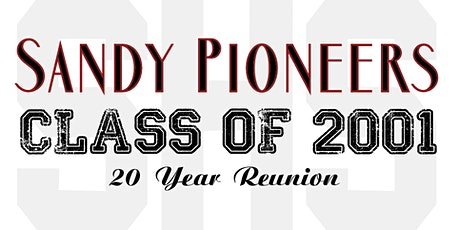 Sandy High School Pioneers I  20 Year Reunion tickets