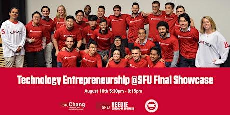 Technology Entrepreneurship @SFU Final Showcase tickets