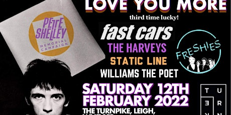 LOVE YOU MORE  - a Pete Shelley Memorial Campaign tickets