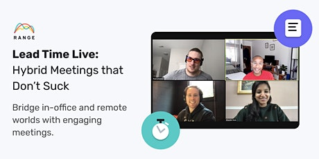 Lead Time Live: Hybrid Meetings that Don't Suck tickets