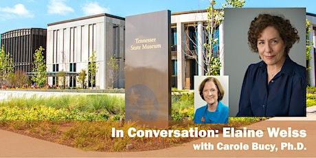 In Conversation with Elaine Weiss tickets
