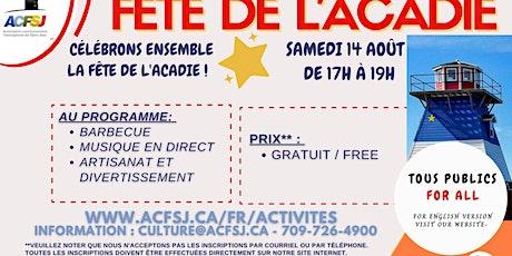 Fete de l'Acadie tickets