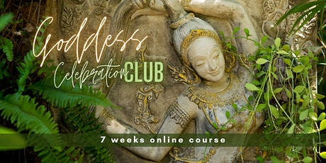 The Goddess Celebration Weekly Club - Online tickets