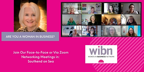WIBN SOUTHEND MONTHLY NETWORKING - now Face to Face or Zoom! tickets