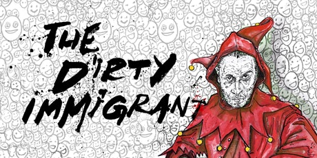 the Dirty Immigrant • Stand up Comedy in English with Victor Patrascan tickets