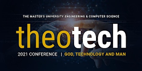 TheoTech Conference: God, Technology, and Man tickets