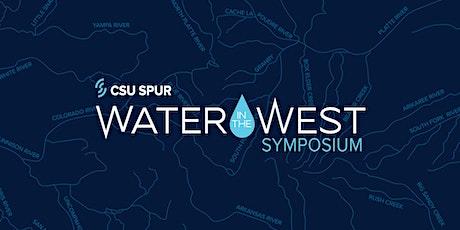 CSU Spur Water in the West Symposium tickets