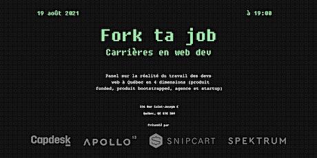 Fork ta job:  carrières en web dev billets