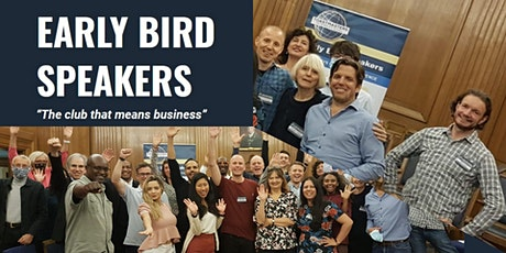 Come and practice your Public Speaking Skills with us! Early Bird Speakers tickets
