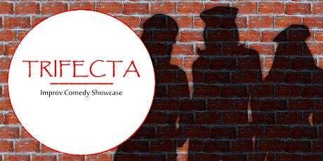 Trifecta Improv Comedy Showcase tickets