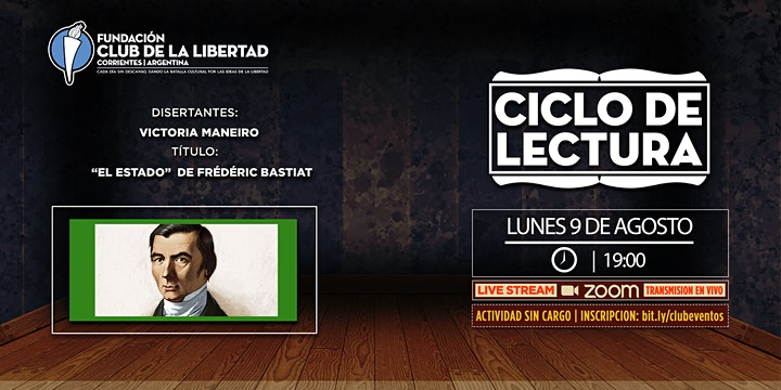 Imagen de CLUB DE LA LIBERTAD - CICLO DE LECTURA - EL ESTADO DE FRIEDERIC BASTIAT