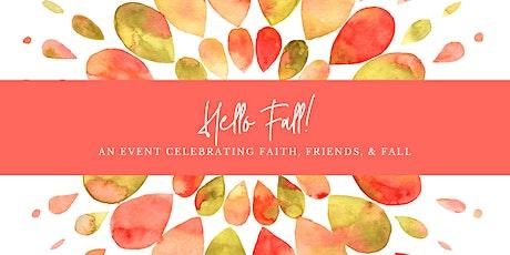Hello Fall! tickets