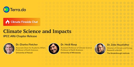 Climate Science and Impacts: a Fireside Chat on the IPCC AR6 Chapter Releas tickets