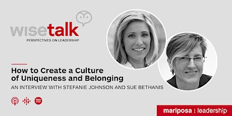 WiseTalk: How to Create a Culture of Uniqueness and Belonging tickets