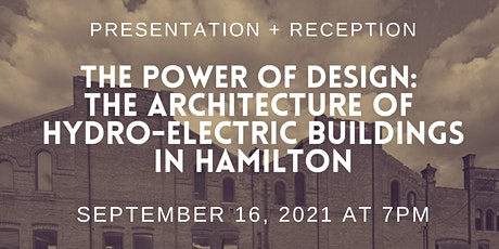 The Power of Design: Architecture of Hydro-Electric Buildings in Hamilton tickets