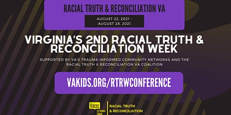 Virginia's 2nd Racial Truth & Reconciliation Week Opening Address (Virtual) tickets