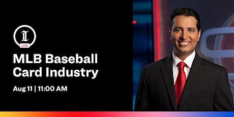Inquirer LIVE: MLB Baseball Card Industry biglietti