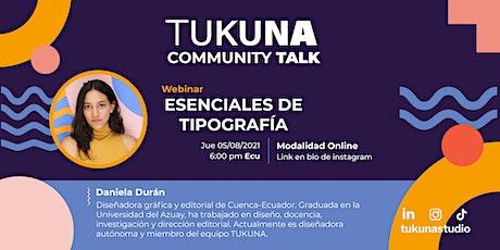 Tukuna Community Talk - Esenciales de Tipografía biglietti