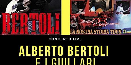 ALBERTO BERTOLI E I GIULLARI in Concerto biglietti