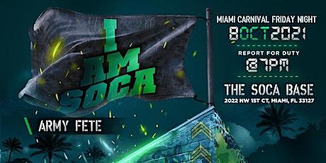 I AM SOCA - ARMY FETE tickets