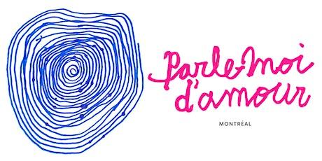 Parle-moi d'amour Montréal tickets