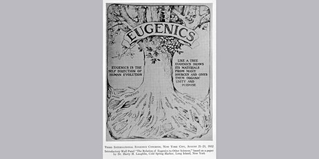 Unearthing the roots of eugenics tickets