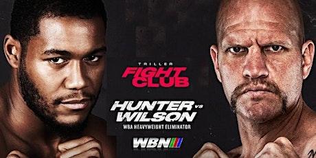ONLINE-StrEams@!.HUNTER v WILSON Fight LIVE ON 2021 tickets