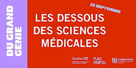 Du grand génie: les dessous des sciences médicales! billets
