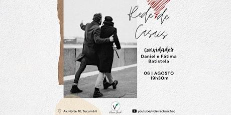 REDE DE CASAIS PRESENCIAL   ONLINE - 19h30m ingressos
