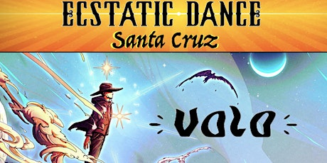 Wednesday Night ECSTATIC DANCE with VOLO tickets
