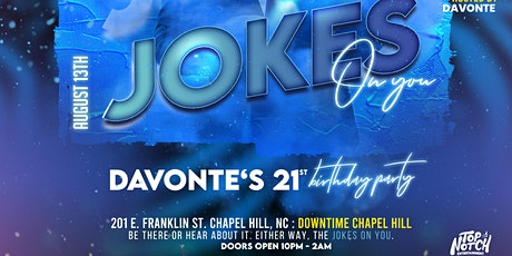 Jokes On You: Davonte's Official 21st Birthday Party tickets