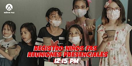Niños FAS 12:15 / Dom 08 Ago tickets