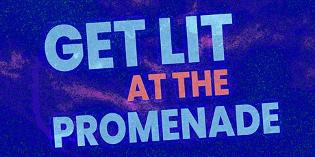 Get Lit at The Promenade tickets