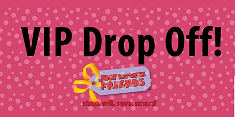 VIP / Curb-Side Drop Off ~ JBF Germantown tickets