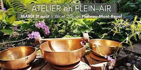 ATELIER en PLEIN-AIR de relaxation avec bols thérapeutiques, 31 août 2021 billets
