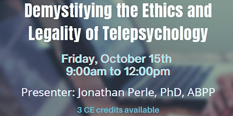 Demystifying the Ethics and Legality of Telepsychology (3 CE Credits) tickets