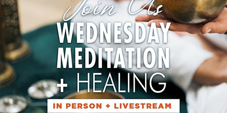 Meditation and Healing Service In-Person tickets