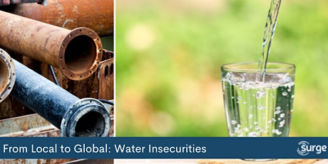 From Local to Global: Water Insecurities Tickets