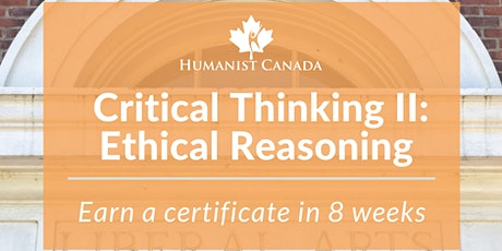 Critical Thinking II: Ethical Reasoning Course tickets