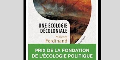 Malcolm FERDINAND présente UNE ECOLOGIE DECOLONIALE tickets