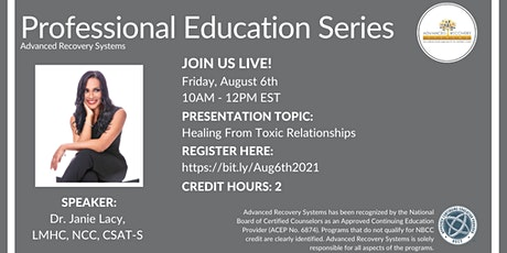 FL Professional Education Series: Healing From Toxic Relationships tickets