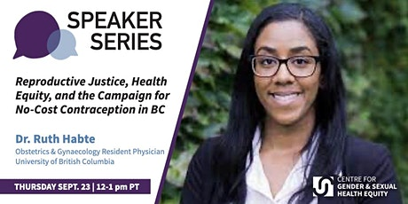 Reproductive Justice, Health Equity & the Campaign for NoCost Contraception tickets