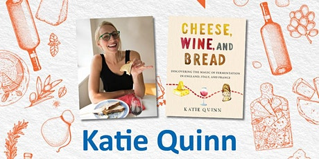 Meet-the-Author: Katie Quinn and have lunch in England, Italy and France ! tickets