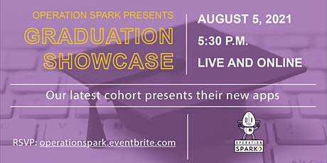 Operation Spark | Cohort P Graduation Showcase | August 5 tickets