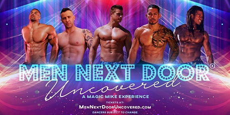 A Magic Mike Experience!  Fort Bragg, CA tickets