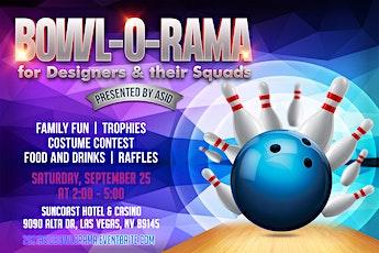 2021  BOWL-O-RAMA | Presented by ASID tickets