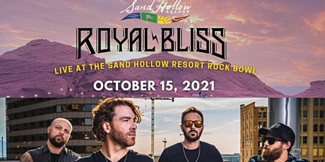 Royal Bliss tickets