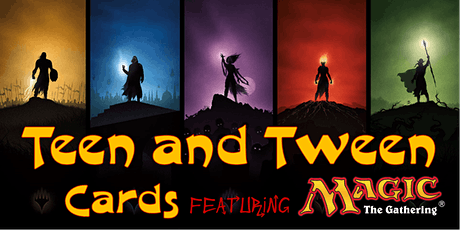 Teen & Tween Cards featuring Magic the Gathering tickets
