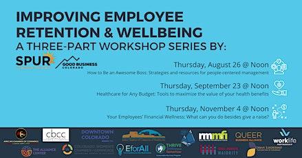 Improving Employee Wellbeing - A Three-Part Workshop Series tickets